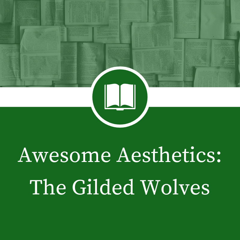 copy of gilded wolves release