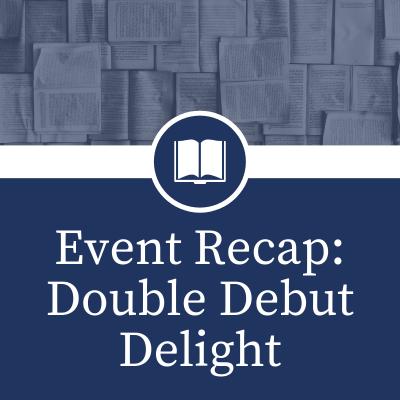 Event Recap_ Double Debut Delight