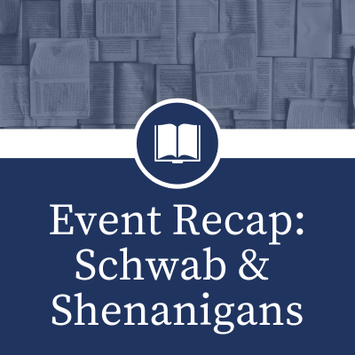 Event Recap_ Schwab & Shenanigans